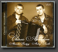 "Alexander Burdyug and Andrey Fesenko. ""Classic Accordion. Vol I"" (2008)"