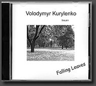 "CD 1. Volodymyr Kurylenko. ""Falling Leaves"""