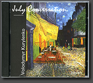 "CD 5. Volodymyr Kurylenko. ""July Conversation"""